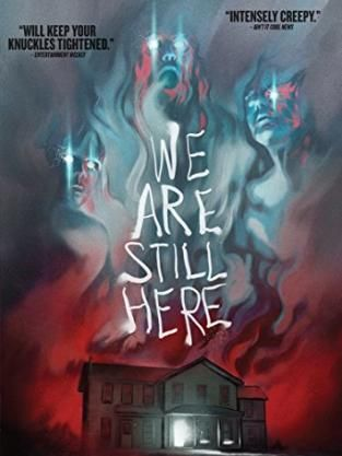 We Are Still Here Dvd Review Clever Fresh Homage Perfect For