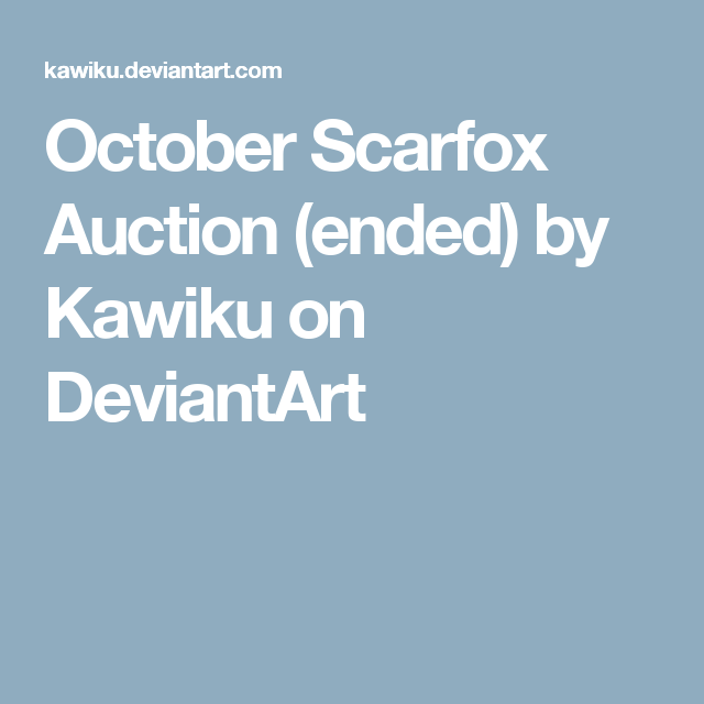 October Scarfox Auction (ended) by Kawiku on DeviantArt