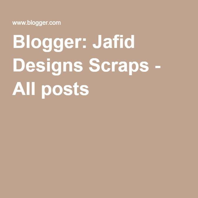 Blogger Jafid Designs Scraps - All posts Steampunk Kits and - word design frames
