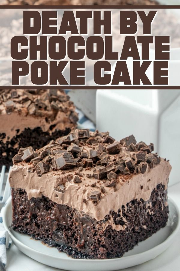 This Death By Chocolate Poke Cake is for the serious chocolate lover! A chocolate cake that has been poked, filled, and covered with so much chocolate ... Can you handle it?! #pokecake #chocolate #potluck #dessert