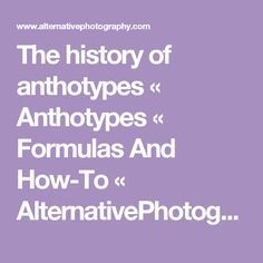The history of anthotypes « Anthotypes « Formulas And How-To « AlternativePhotography.com