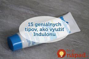 Nie je len na ruky: 15 geniálnych trikov, ako využiť obyčajnú Indulonu!