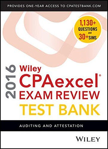 Wiley CPAexcel Exam Review 2016 Test Bank: Auditing and