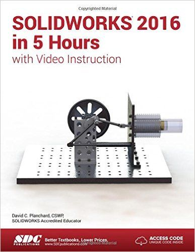 Solidworks 2016 In 5 Hours With Video Instruction Pdf Ebook Http Solidworksbooks Eu Solidworks 2016 5 Hours Video Instructional Video Solidworks Easy Lessons