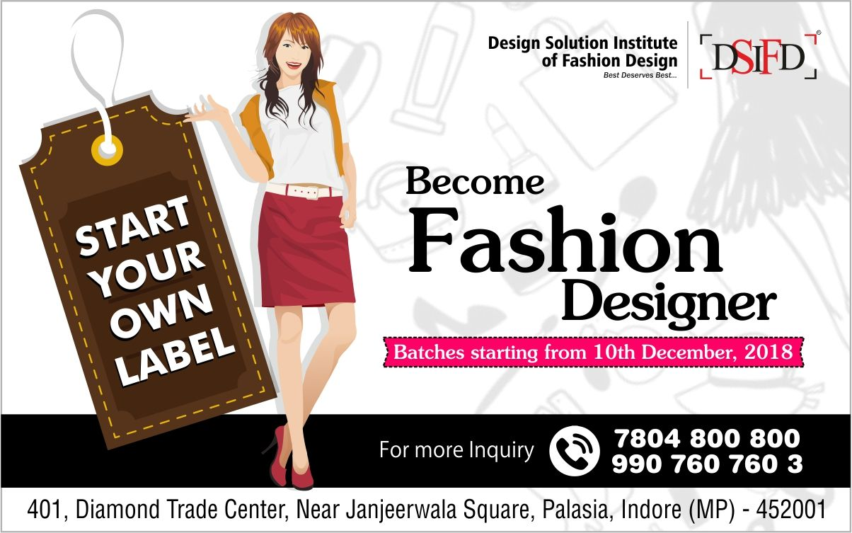 D S I F D Design Solution Institute Of Fashion Design Start Career In Fashion Designing Fashion Designing Colleges Fashion Design