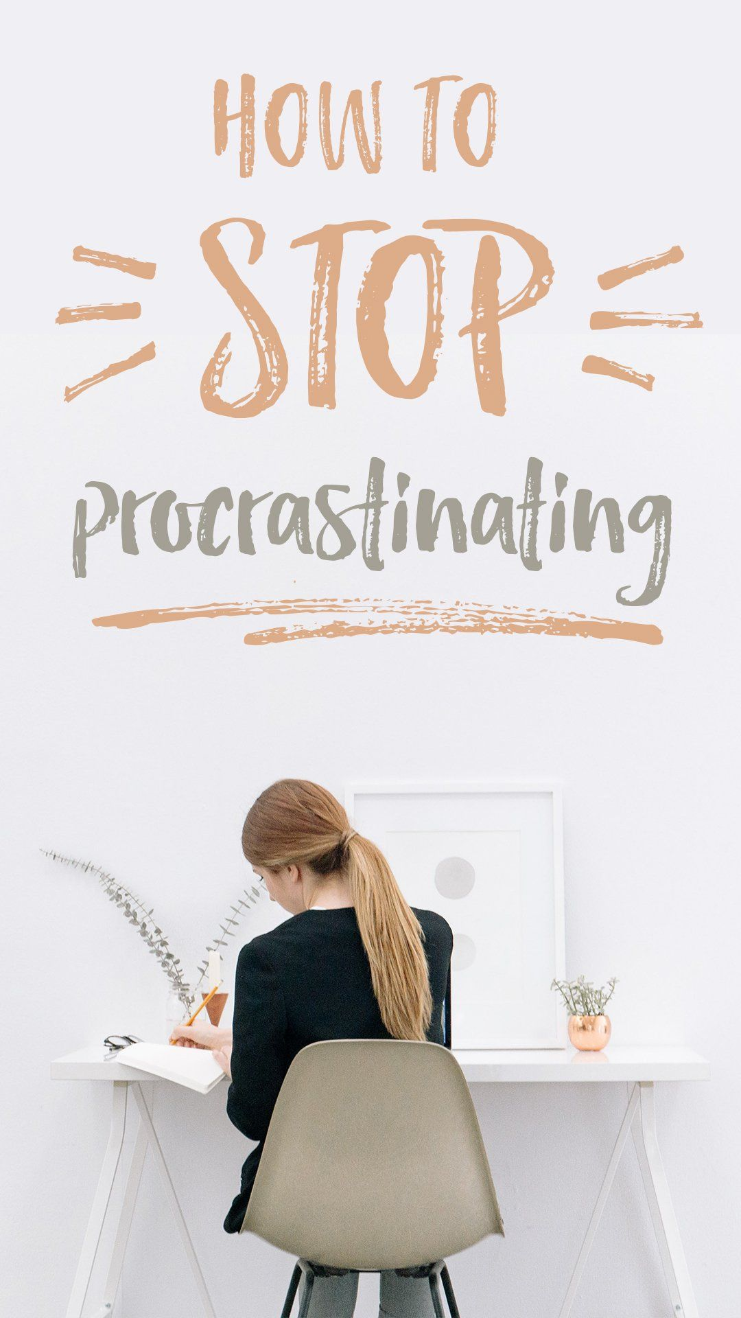 Do you consider yourself a procrastinator? The good news ...