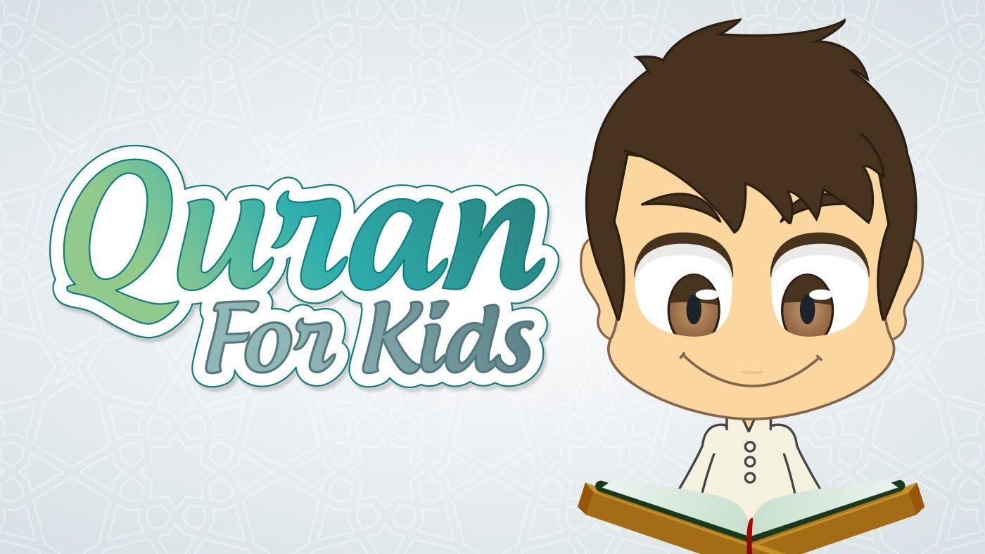 Quran For Kids Surah Quraish To Surah Al Kafiroon القران للأطفال سورة قريش إلى سورة الكافرون Learn Quran Online Quran Quran