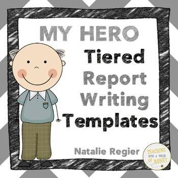 001 Hero Writing Activity My Hero Writing Project Report