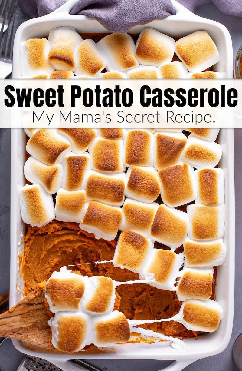 Sharing My Mama S Sweet Potato Casserole Recipe That Is Loaded With Marshmall Best Sweet Potato Casserole Sweet Potato Casserole Sweet Potato Recipes Casserole