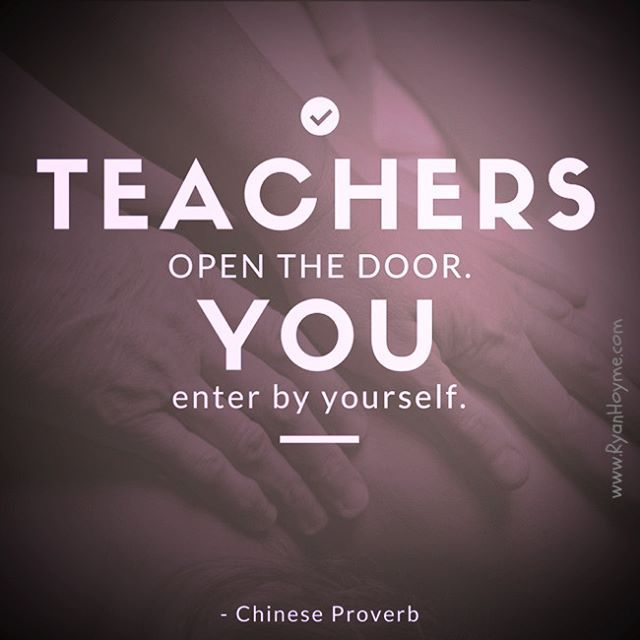 Teachers Open The Door You Enter By Yourself Chinese Proverb