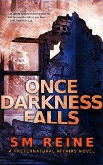 Once Darkness Falls (Preternatural Affairs #7) by S.M. Reine - January 25th 2016 by Red Iris Books