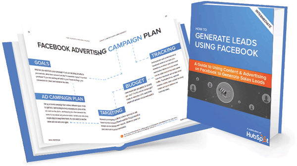 How To Generate Leads Using Facebook Ebook From Hubspot Ebook Marketing Lead Generation Facebook Training