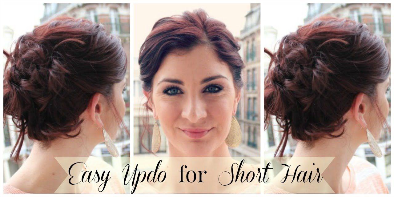 Easy Updo For Short Hair Short Wedding Hair Short Hair Updo Short Hair Styles