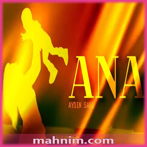 Aydin Sani Ana Mahnisi Yuklə Ana Poster Movie Posters