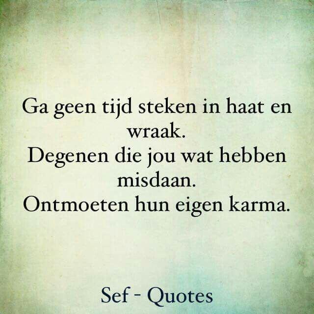 spreuken karma Eigen karma | teksten   Quotes, Sef quotes en Karma quotes spreuken karma