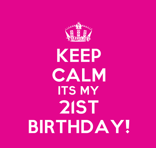21st Birthday Quotes Sayings And Expressions 21st Birthday