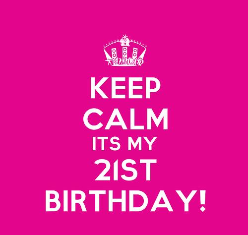 21st Birthday Tomorrow 21st Birthday Girl Happy 21st