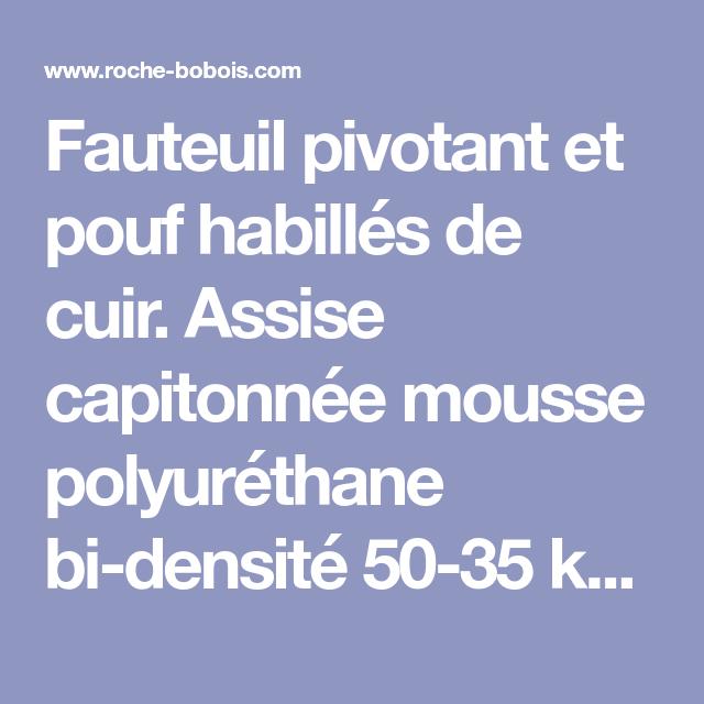 Fauteuil Pivotant Et Pouf Habilles De Cuir Assise Capitonnee