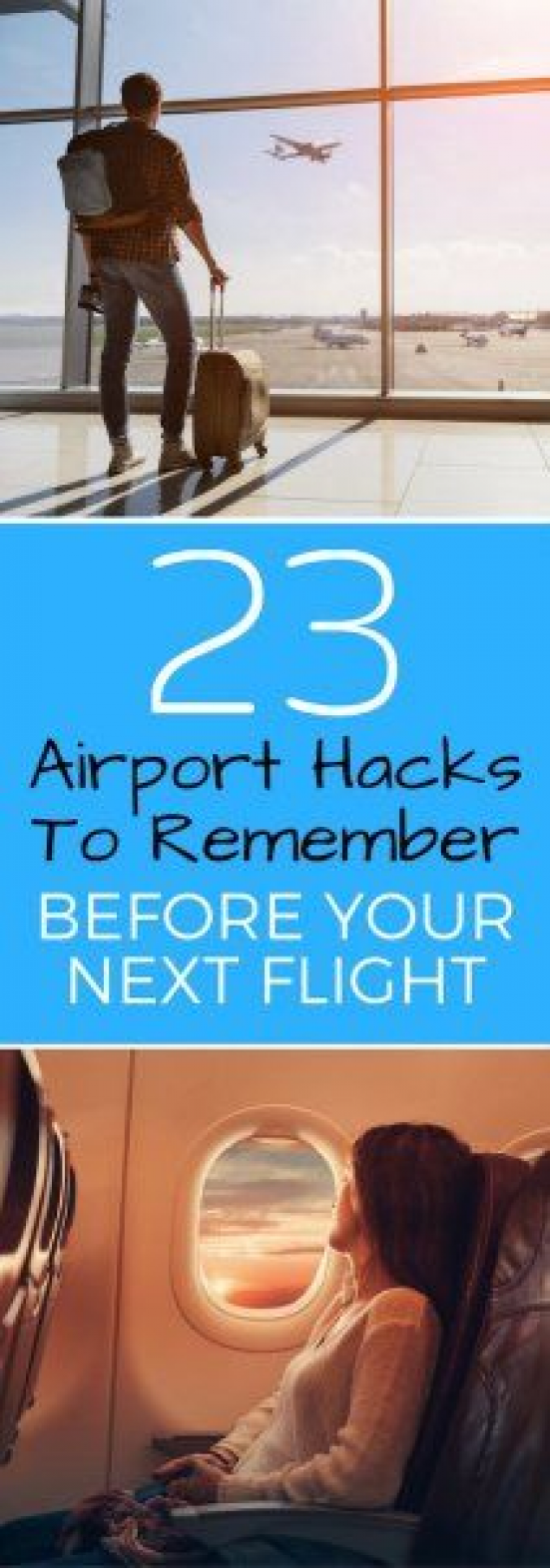 23 Airport Hacks to Remember Before Your Next Flight   Travel Planning Tips   How To Save Money On Flights   #bestintravel #traveltips #travel #travelhacks #flighthacks #travelhacks #travel #hacks