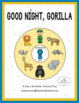 Good Night, Gorilla Story Sequencing Slp Book Goodnight Gorilla Good Night Snake This Product Contains Three Main Story Stretchers For The Popular Children\u0027s Book \u0026amp;quot;