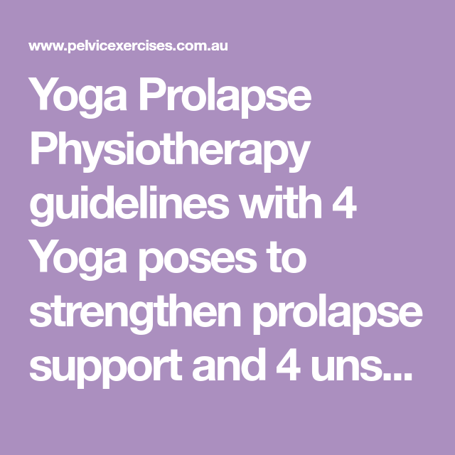 16++ Yoga poses to avoid with prolapse inspirations