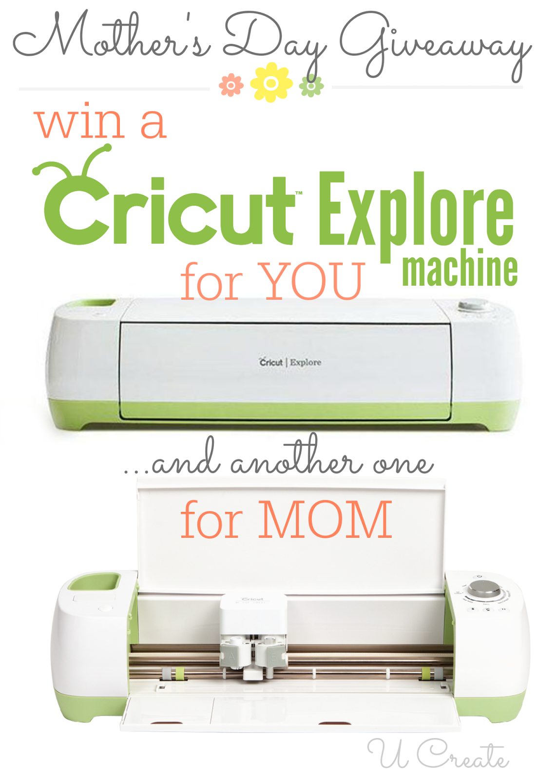 Mother's Day Giveaway: Cricut Explore Machines (One for You