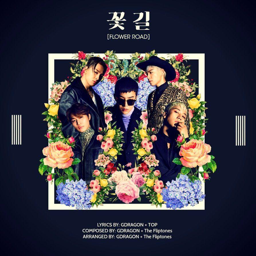 BIGBANG Flower Road By UnbeliBUBBLE