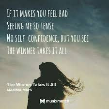 Image Result For The Winner Takes It All Quotes Mamma Mia