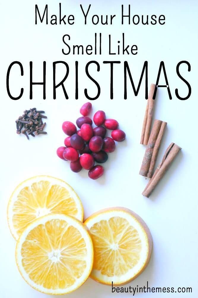Make Your House Smell Like Christmas…Naturally
