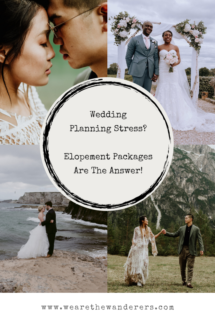 How Elopement Packages Can Take The Stress Out Of Wedding Planning Wedding Planning Wedding Stress How To Plan