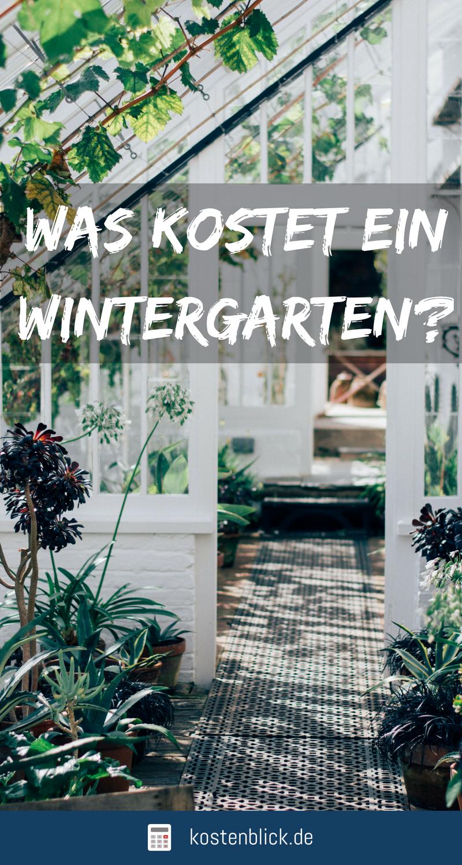 🏡 Wintergarten - Kosten & Aufwand Im Überblick | Pinterest