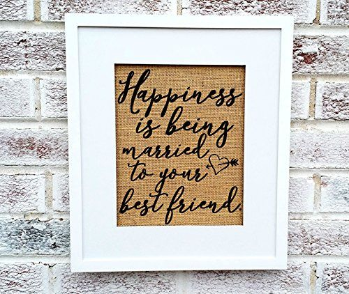 Happiness is being married to your best friend, romantic gifts for husband from wife, valentines day, anniversary, wedding