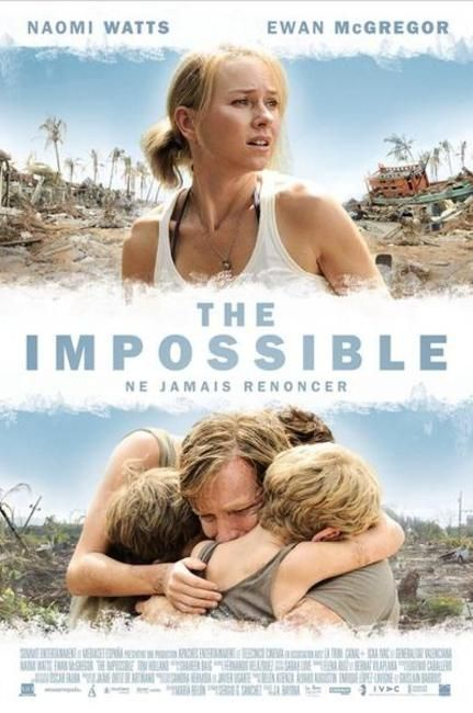 About a family on vacation who survived the thailand tsunami dec the impossible in theaters dec 21 directed by juan antonio bayona starring naomi watts ewan macgregor true story of one familys dealings with the fandeluxe Images