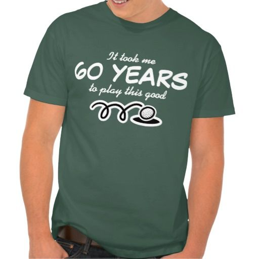 479355b0f 60th Birthday shirt for men | Golf joke online after you search a lot for  where to buyShoppingHere a great deal.