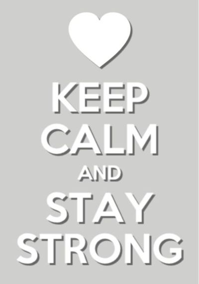Image result for keep calm and stay strong tumblr