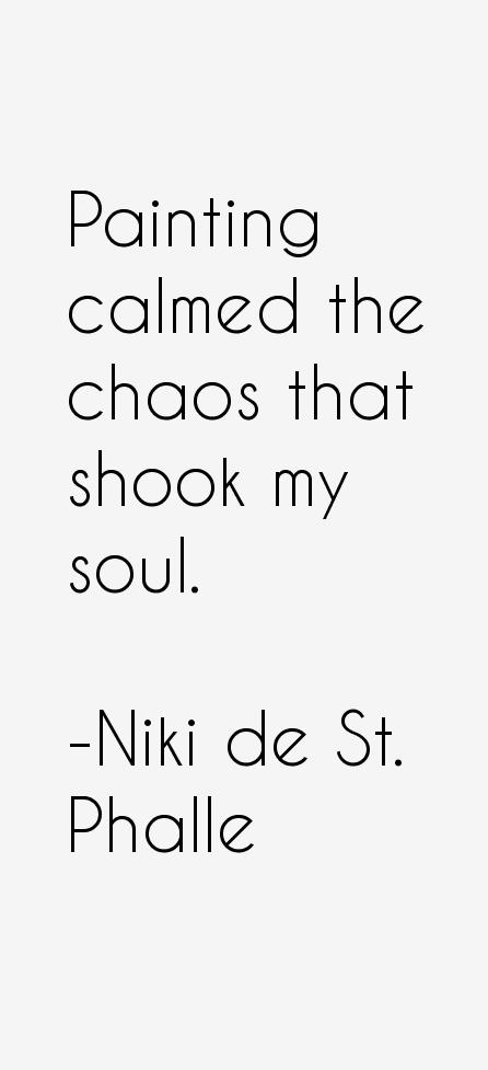 Niki de St. Phalle Quotes Artist quotes, Quotes, Art quotes