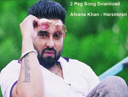 2 Peg Harsimran New Punjabi Song Dj Johal Mp3 Songs Download