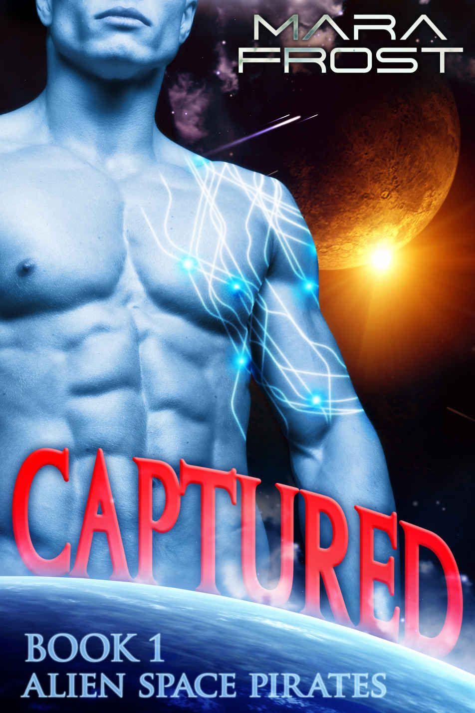 Alien Space Pirates: Captured (A SciFi Alien Romance) (Book