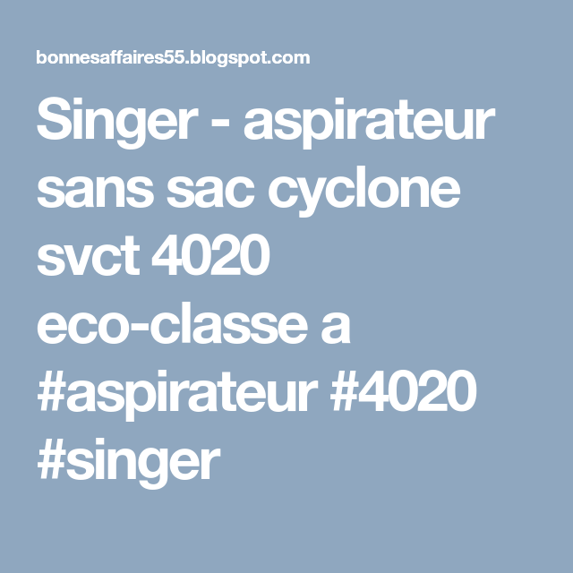 Singer Aspirateur Sans Sac Cyclone Svct 4020 Eco Classe A Screenshots