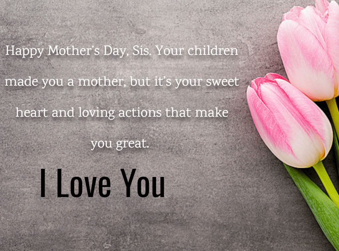 25 Mother S Day Quotes And Wishes For Sister 2019 Iphone2lovely Mother Day Message Mothers Day Quotes Happy Mother Day Quotes