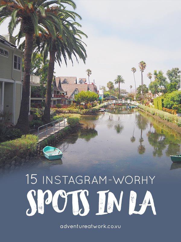 The 15 Best Instagram Spots In Los Angeles California Travel Los Angeles Travel Travel Spot