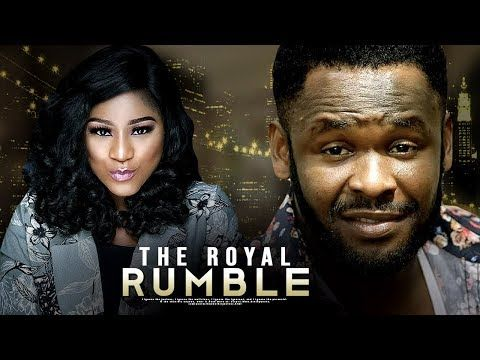 Download THE ROYAL RUMBLE - LATEST 2018 NOLLYWOOD MOVIES