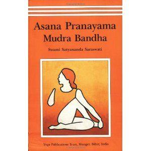 Asana Pranayama Mudra Bandha book by ... - ThriftBooks