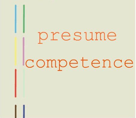 presume competence Things for My Wall Pinterest Autism - what is the difference between presume and assume