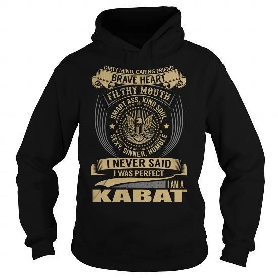KABAT Last Name, Surname T-Shirt #name #tshirts #KABAT #gift #ideas #Popular #Everything #Videos #Shop #Animals #pets #Architecture #Art #Cars #motorcycles #Celebrities #DIY #crafts #Design #Education #Entertainment #Food #drink #Gardening #Geek #Hair #beauty #Health #fitness #History #Holidays #events #Home decor #Humor #Illustrations #posters #Kids #parenting #Men #Outdoors #Photography #Products #Quotes #Science #nature #Sports #Tattoos #Technology #Travel #Weddings #Women