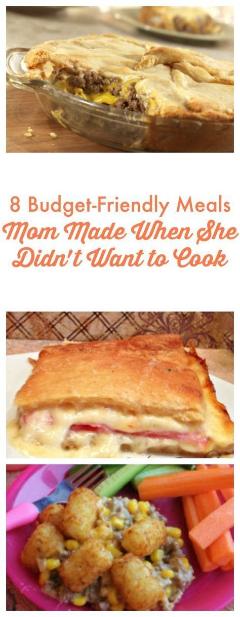 8 Budget-Friendly Meals Mom Made When She Didn't Want to Cook images