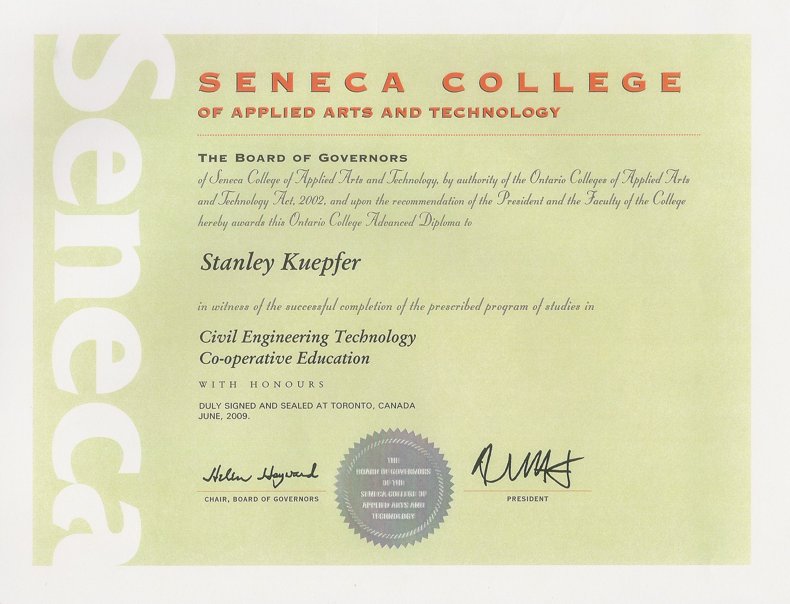Stanley Kuepfer S Original College Diploma From Seneca College Of Applied Arts And Technology Http Integrated Learning Engineering Technology Seneca College