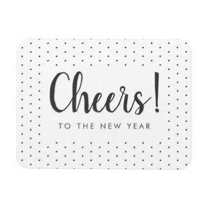 Cheers To The New Year White & Gray Magnet - new years eve happy new ...