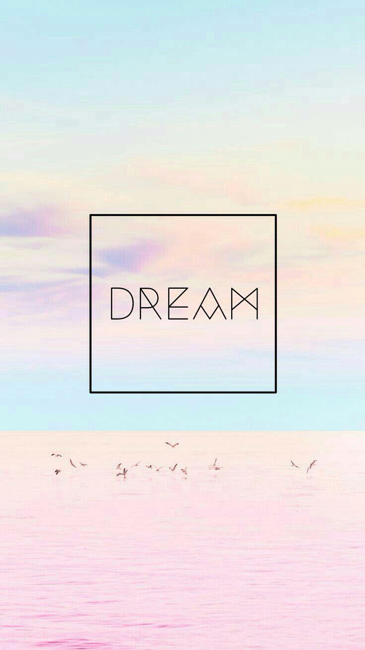 Wallpaper background pretty cute pastel colors quote dream