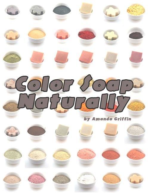 Color Soap Naturally Series | Soap, Soap colorants, Soap making
